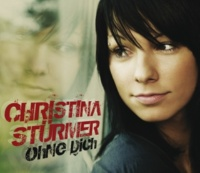 Christina Sturmer Ohne Dich [Acoustic Mix]