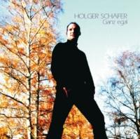 Holger Schafer Ganz egal