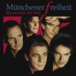 Munchener Freiheit Bis ans Ende der Welt [Single-Version]