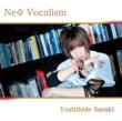 佐々木喜英 NeΦ Vocalism