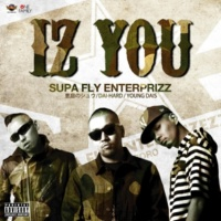 SUPA FLY ENTERPRIZZ IZ YOU