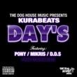KURABEATS DAY'S feat. PONY,MIKRIS,D.D.S