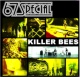 67 Special Killer Bees