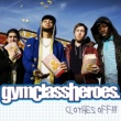 Gym Class Heroes Clothes Off!!