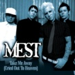 Mest Take Me Away [Cried Out To Heaven] (Video)