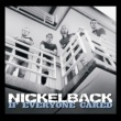 Nickelback If Everyone Cared