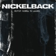 Nickelback Never Gonna Be Alone