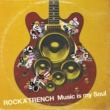 ROCK'A'TRENCH Music is my Soul