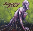 Shadows Fall Forevermore