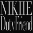 NIKIIE Duty Friend