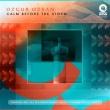 Ozgur Ozkan Calm Before The Storm(Original Mix)