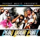 Bounty Killer,Cherine Anderson,Voicemail,Konshens,Chevaughn,Marlon Binns,Red Rat,Omari&Beres Brown Play Your Part
