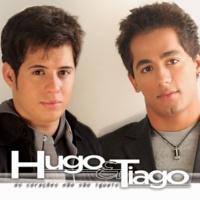 Hugo & Tiago Os Coracoes Nao Sao Iguais