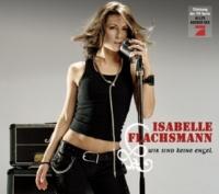 Isabelle Flachsmann Wir sind keine Engel