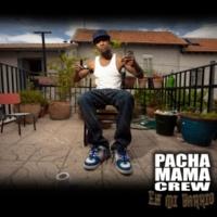 Pachamama Crew En mi barrio