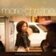 Marie-Christine Totally Random (Radio Remix)