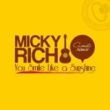 Micky Rich You Smile Like a Sunshine Acoustic Remix