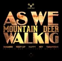 MOUNTAIN DEER As we walking (track by cutlery)