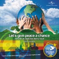 Ashanthi De Alwis Let's Give Peace A Chance (feat.Benny Dayal) [Hindi Version]