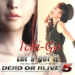 Ichi-Go Let's get it 「DEAD OR ALIVE 5」挿入歌