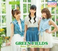 GREEN FIELDS/DIY Boys be ambitious !/GREEN FIELDS