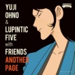 Yuji Ohno & Lupintic Five with Friends ルパン三世 愛のテーマ Featuring DOUBLE