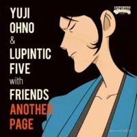 Yuji Ohno & Lupintic Five with Friends ルパン三世のテーマ~なんちゃってバロック・ヴァージョン~