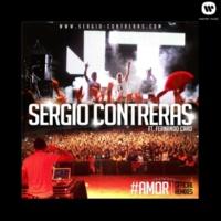 Sergio Contreras #Amor (feat. Fernando Caro)