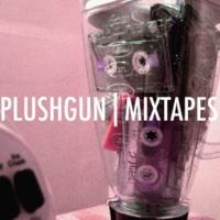 Plushgun Mixtapes (Instrumental)