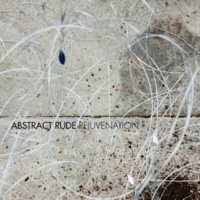 Abstract Rude Rejuvenation