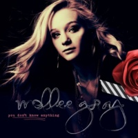 Mollee Gray You Don't Know Anything (About Me)