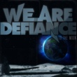 We Are Defiance To The Moon [Single]