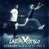 Laylow x Sir'Klo Attrape-Nous Si Tu Peux (feat.Ki !d)