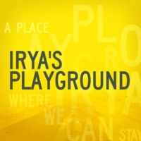 Irya's Playground A Place Where We Can Stay