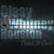 Cissy & Whitney Houston Love Don't Hurt People
