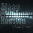 Cissy & Whitney Houston Think It Over