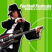 葛城哲哉 & FANTASISTA Football Fantasia (フットボール・ソングス・メドレー)