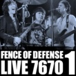 FENCE OF DEFENSE FENCE OF DEFENSE LIVE 7670 Part.1