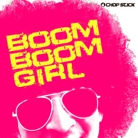 CHOP STICK Boom Boom Girl