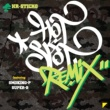 Hr.Sticko HOT SPOT recipe remix feat. SmoKing-P&SUPER-B