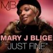 Mary J. Blige Just Fine Remix
