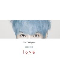 キム・ウジュ 愛してる(Acoustic Ver.)(韓国ver.)