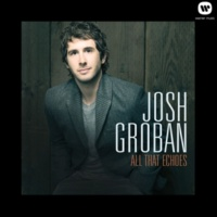 Josh Groban I Believe (When I Fall In Love It Will Be Forever)