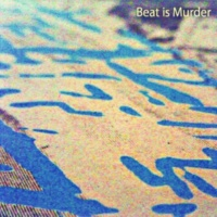 Beat is Murder Green Monday