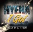 HYENA I Got(配信限定パッケージ)