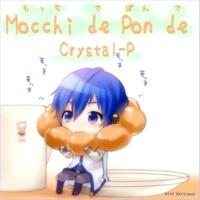 HzEdge(クリスタルP) Mocchi de Pon de~カラオケ~
