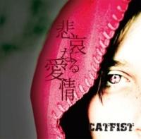CATFIST 悲哀なる愛情
