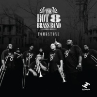 Hot 8 Brass Band Tombstone Intro
