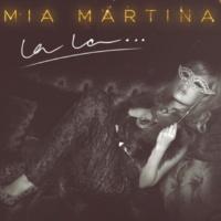 Mia Martina La La…