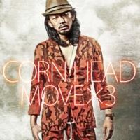 CORN HEAD オドリナ feat. CHERRY BROWN